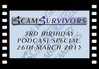 ScamSurvivors/StupidScammers 3rd birthday podcast special.